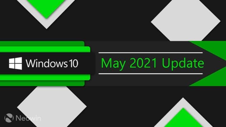 如何立即获取Windows 20 May 2021更新